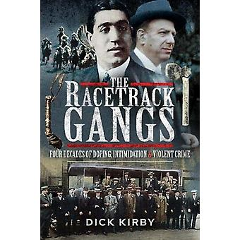 The Racetrack Gangs by Kirby & Dick