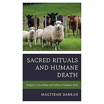 Sacred Rituals and Humane Death - Religion in the Ethics and Politics