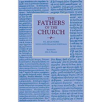 Four Anti-Pelagian Writings - Vol. 86 by Augustine - 9780813213064 Book
