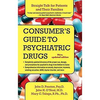 Consumer's Guide to Psychiatric Drugs - Straight Talk for Patients and