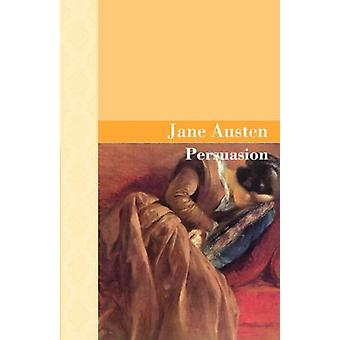 Persuasion by Jane Austen - 9781605120072 Book