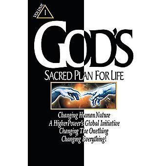 God's Sacred Plan for Life - Volume 1 by Ronald Wyenn - 9781684092420