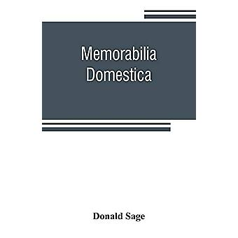 Memorabilia domestica - or - Parish life in the north of Scotland by D