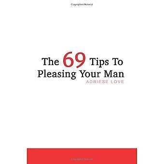 69 vinkkiä miehesi miellyttämiseen