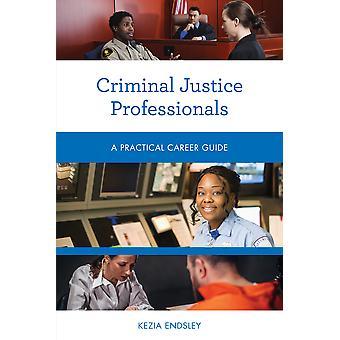 Professionisti della giustizia penale Una guida pratica alla carriera Guide pratiche alla carriera