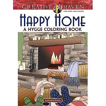Creative Haven Happy Home: Een Hygge Kleurboek