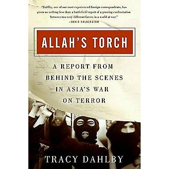 Allahs Torch by Tracy Dahlby