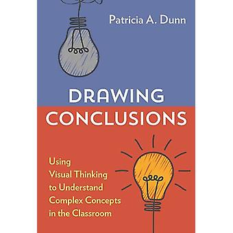 Drawing Conclusions by Patricia A. Dunn