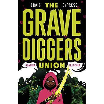 The Gravediggers Union Volume 2 Paperback
