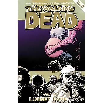 The Walking Dead Volume 7. The calm... 9789197959285
