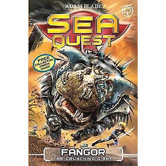 Sea Quest Fangor the Crunching Giant by Adam Blade