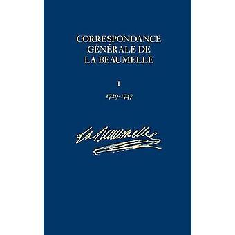 Correspondance Generale de La Beaumelle