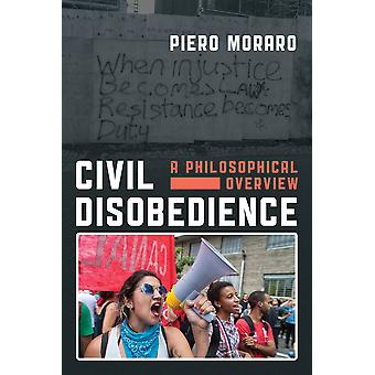 Civil Disobedience A Philosophical Overview