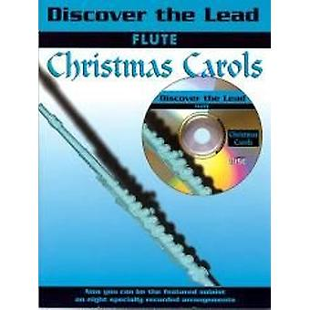 Discover the Lead. Christmas Carols (flute /CD)