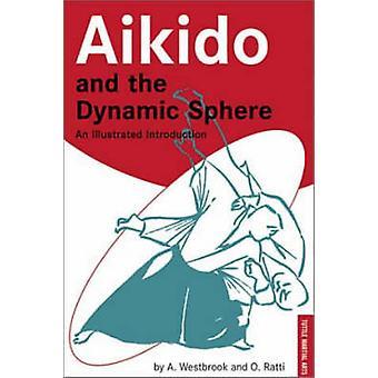 Aikido och det dynamiska området - en illustrerad introduktion (nya editi