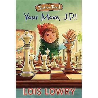 Ditt drag - J.P.! av Lois Lowry - 9781328750679 bok