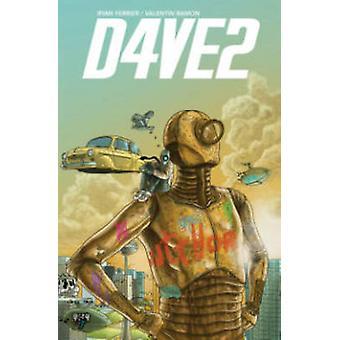 D4VE2 by Ryan Ferrier - Valentin Ramon - 9781631405518 Book