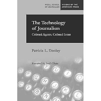 A tecnologia de jornalismo - agentes culturais - ícones culturais por Pat