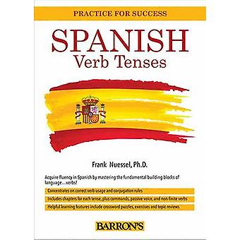 Spanish Verb Workbook (2nd edition) by Frank H. Nuessel - 97814380029