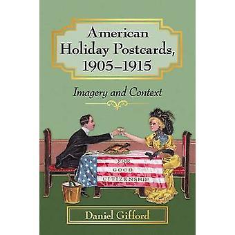 American Holiday Postikortit - 1905 - 1915 - kuvakieli ja yhteydessä Daniel