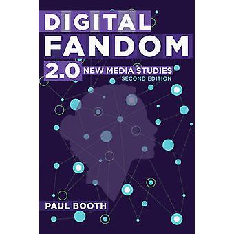 Digitalen Fandom 2.0 - neue Medien-Studien von Paul Booth - 9781433131509 B