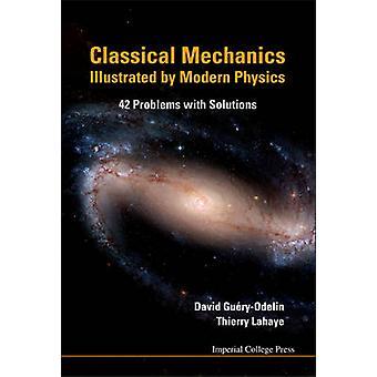 Klassieke mechanica geïllustreerd door moderne natuurkunde - 42 problemen met S