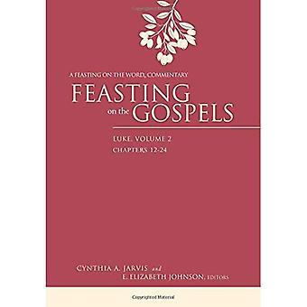 Fest på evangeliene - Luke: Volume 2: en fest på ordet kommentar