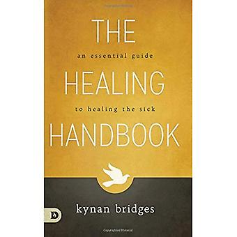 The Healing Handbook: An Essential Guide to Healing the Sick