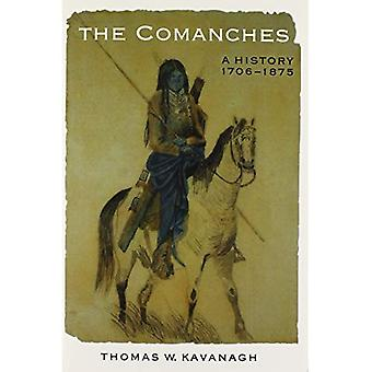 Les Comanches: Une histoire, 1706-1875 (Studies in the Anthropology of North American Indians)