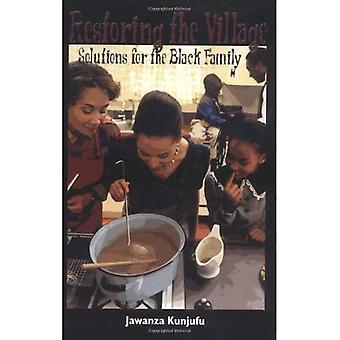 Gjenopprette landsbyen: løsninger for den svarte familien