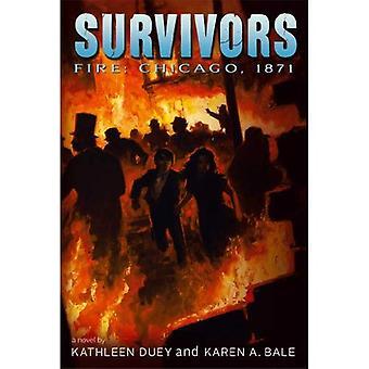 Feuer: Chicago, 1871 (Überlebenden)