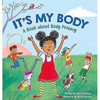 C'est mon corps: un livre sur la vie privée de corps pour les jeunes enfants