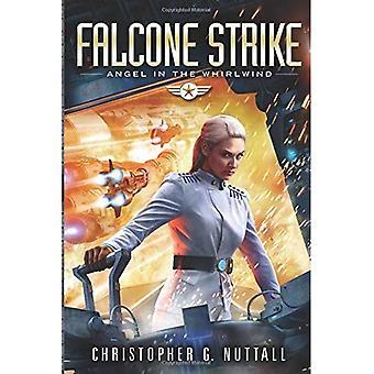 Falcone Strike (Angel in the Whirlwind)