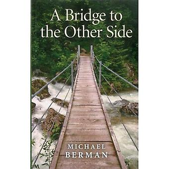 A Bridge to the Other Side