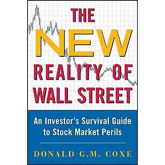 The New Reality of Wall Street by Coxe & Donald