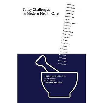 Policy Challenges in Modern Health Care