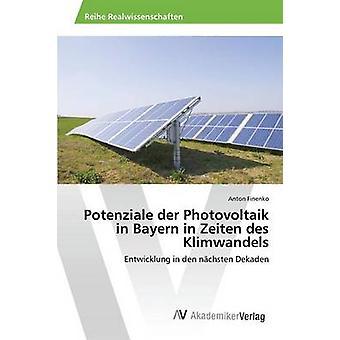 Potenziale der Photovoltaik i Bayern i Zeiten des Klimwandels av Finenko Anton