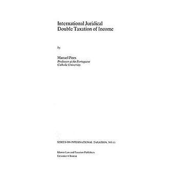 Doppia imposizione internazionale giudiziaria del reddito di Pires & Manuel
