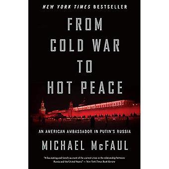 De la guerre froide à la paix chaude: un ambassadeur américain dans la Russie de Poutine