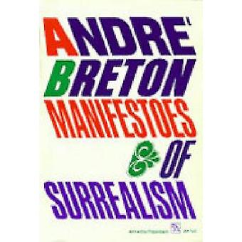 Manifestoes of Surrealism (New edition) by H. R. Lane - Andre Breton