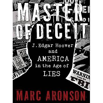 Master of Deceit by Marc Aronson - 9780763650254 Book
