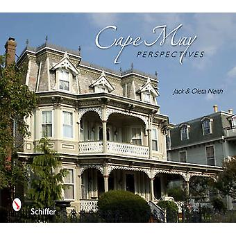 Cape May Perspectives by Jack Neith - Oleta Neith - 9780764335044 Book