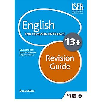 English for Common Entrance at 13+ Revision Guide by Susan Elkin - 97