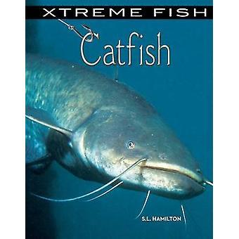 Catfish by S L Hamilton - 9781624034473 Book
