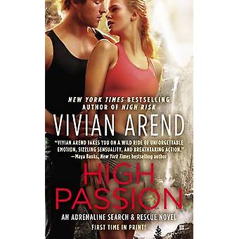 High Passion by Vivian Arend - 9780425263341 Book