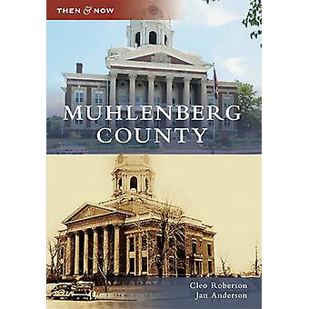 Muhlenberg County by Cleo Roberson - Jan Anderson - 9780738585703 Book