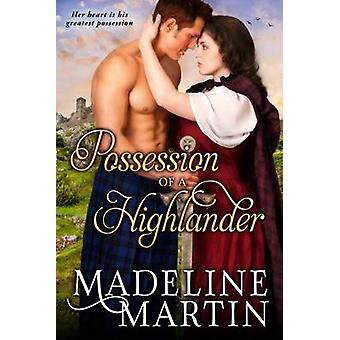 Possession of a Highlander by Madeline Martin - 9781626817098 Book