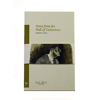 Notes from the Hall of Uselessness (Sylph Editions - Cahiers)