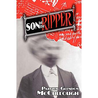 Son of the Ripper by McCullough & Patrick Glendon