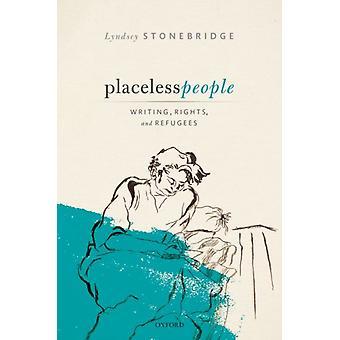 Placeless People de Lyndsey Stonebridge